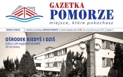"""""""Gazeta Pomorze"""" – Numer 3 – Ośrodek Pomorze Kiedyś iDziś"""