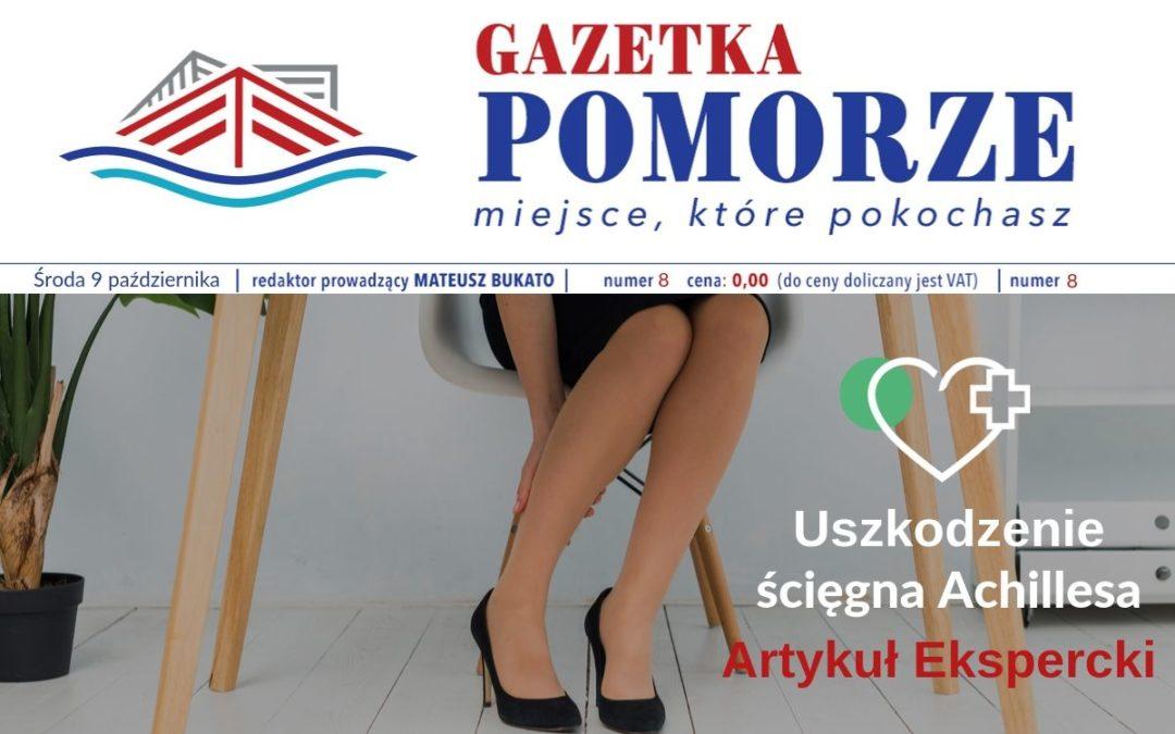 """""""Gazeta Pomorze"""" – Numer  8 – Uszkodzenie Ścięgna Achillesa"""