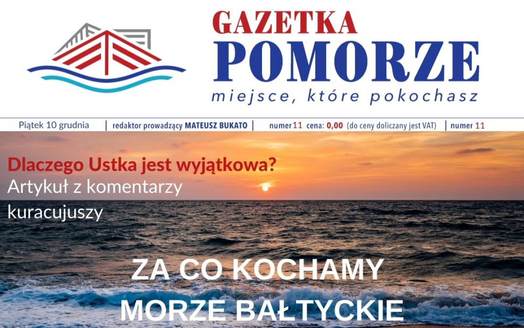 Gazetka Pomorze Dlaczego Ustka I Morze Bałtyckie Jest